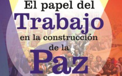 Foro-Audiencia  El papel del trabajo en la construcción  de la paz en Colombia