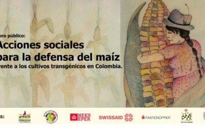 Foro: Acciones sociales para la defensa del maíz #NoMaízTransgénico