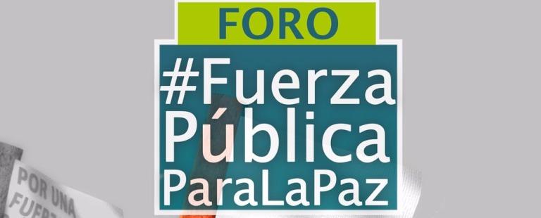 #Video Foro: Fuerza pública para la paz como garantía de no repetición