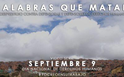 Palabras que matan: Videoserie sobre defensoras y defensores de DH en Colombia