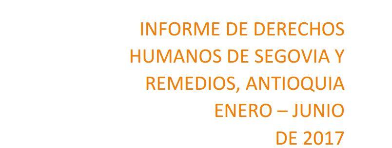 Informe de derechos humanos de Segovia y Remedios, Antioquia