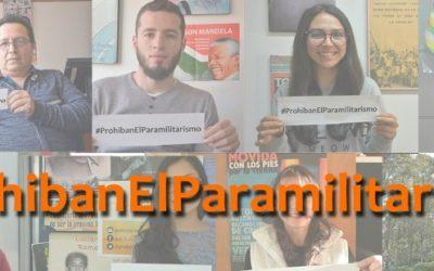 La prohibición constitucional del paramilitarismo es garantía de no repetición