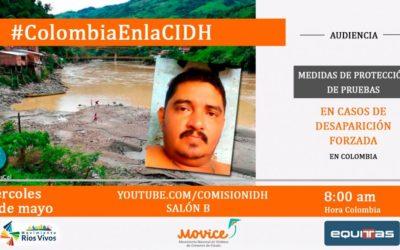 """Sobre la audiencia """"Medidas para la protección de pruebas en casos de desaparición forzada en Colombia"""" ante la CIDH"""