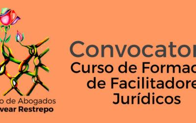 Convocatoria: Curso de Formación de Facilitadores Jurídicos
