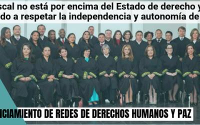 El Fiscal no está por encima del Estado de derecho y está obligado  a respetar la independencia y autonomía de la JEP
