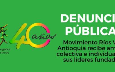 Movimiento Ríos Vivos Antioquia recibe amenaza colectiva e individual hacia sus líderes fundadores