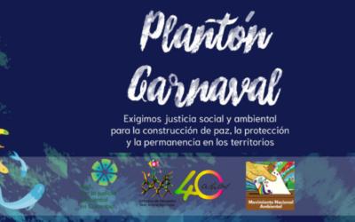 Plantón Carnaval y Conversatorio por la protección de los territorios