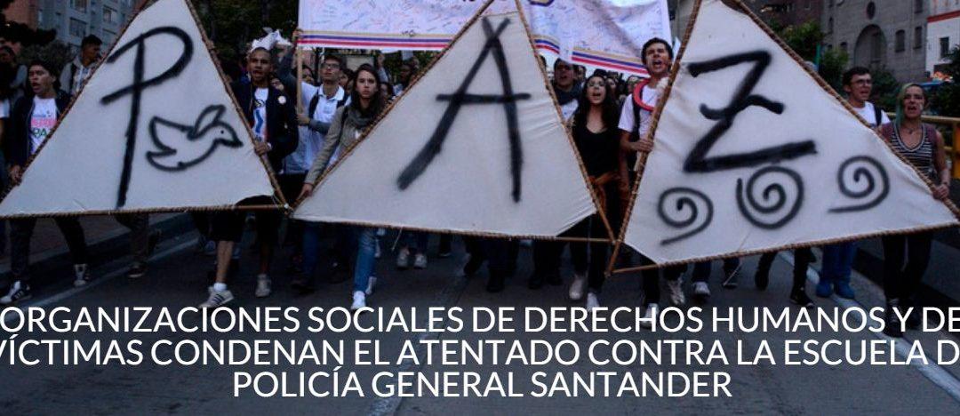 Condenamos el atentado contra la Escuela de Policía General Santander