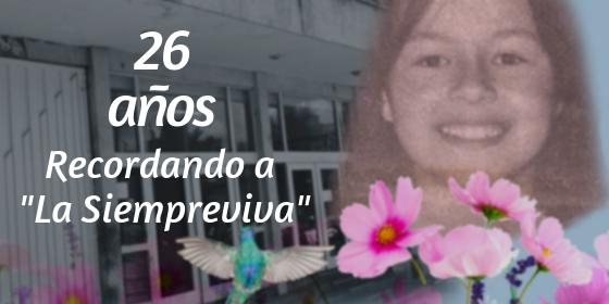"""26 años recordando a Sandra Catalina Vásquez """"La Siempreviva"""""""