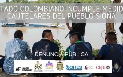 Estado colombiano incumple Medidas Cautelares del pueblo Siona