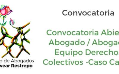 Convocatoria: Abogado/Abogada Equipo Derechos Colectivos – Cauca
