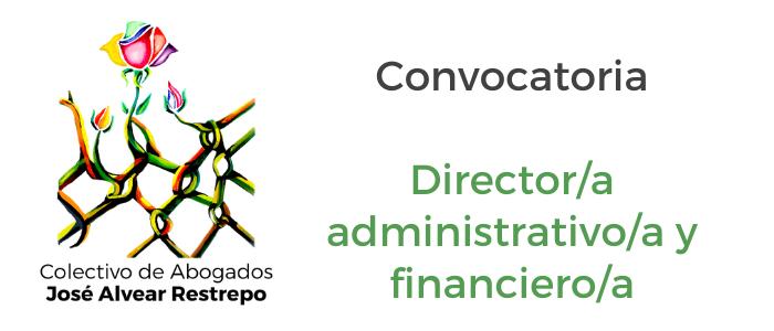 Convocatoria para el cargo de Director/a administrativo/a y financiero/a