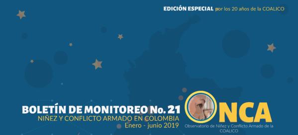Boletín de monitoreo No. 21 del Observatorio de Niñez y Conflicto Armado de la COALICO – ONCA