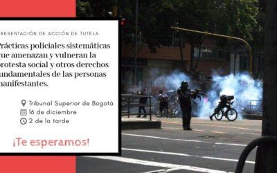 Presentamos acción de tutela para que se proteja el derecho a la protesta social y otros derechos fundamentales