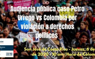 #Reviva Audiencia Pública caso Petro Urrego vs Colombia Corte IDH