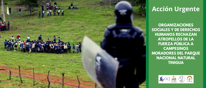 Organizaciones rechazan atropellos de la Fuerza Pública a campesinos del Parque Nacional Natural Tinigua