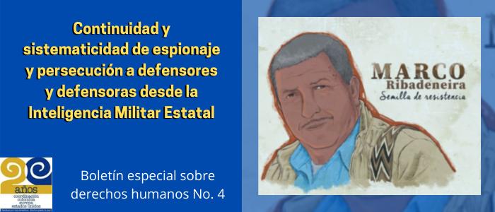 Continuidad y sistematicidad de espionaje y persecución a defensores y defensoras desde la Inteligencia Militar Estatal