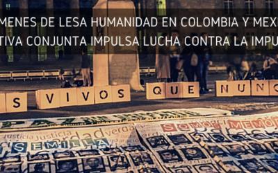 Crímenes de Lesa Humanidad en Colombia y México