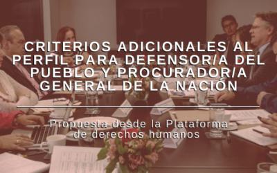 Criterios adicionales al perfil para Defensor/a del Pueblo y Procurador/a General de la Nación