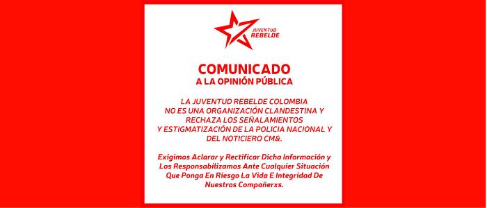 La Juventud Rebelde rechaza señalamientos por parte de Caracol Televisión, Gobierno y Policía Nacional
