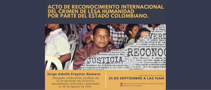 Acto de reconocimiento responsabilidad del Estado Colombiano en el caso Jorge Adolfo Freytter Romero