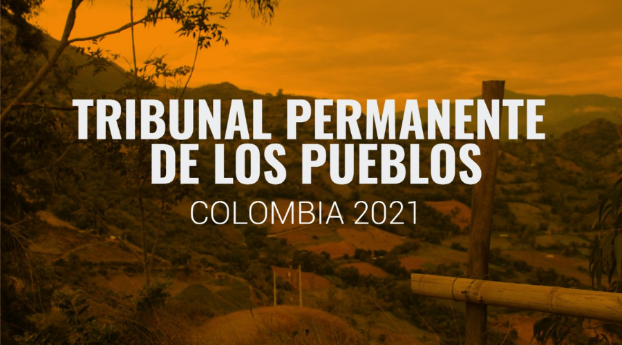 Tribunal Permanente de los Pueblos juzgará al Estado Colombiano por genocidio político, impunidad y crímenes contra la paz