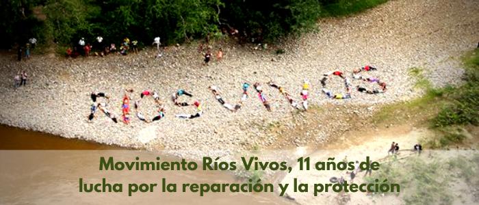 Movimiento Ríos Vivos, 11 años de lucha por la reparación y la protección