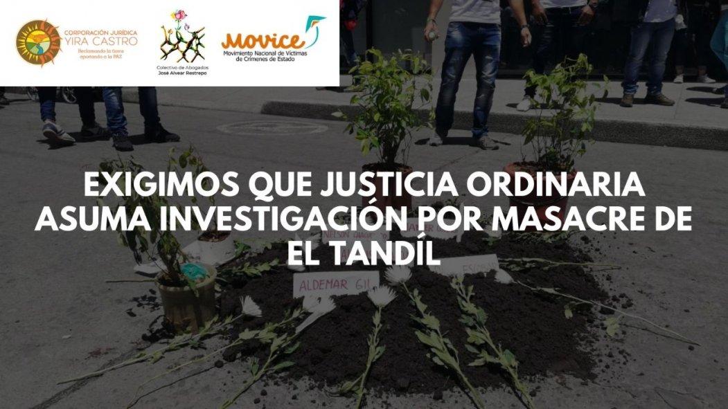 Exigimos que justicia ordinaria asuma investigación por masacre de El Tandil