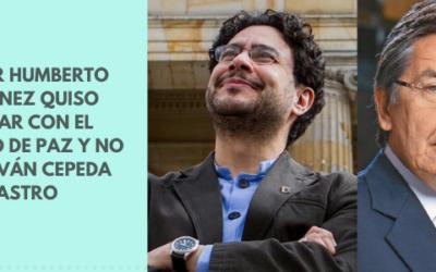 Néstor Humberto Martínez quiso acabar con el proceso de paz y no pudo: Iván Cepeda