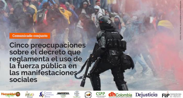 Cinco preocupaciones sobre el decreto que reglamenta el uso de la fuerza pública en las manifestaciones sociales