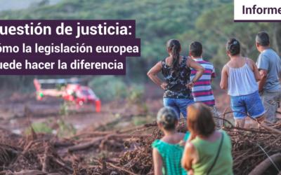 Informe de la FIDH – Cuestión de justicia: La legislación europea puede marcar la diferencia