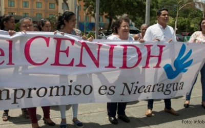 Cajar rechaza nuevo ataque al CENIDH por parte de Gobierno Nicaragüense