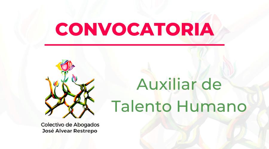 Convocatoria para el cargo de Auxiliar de Talento Humano