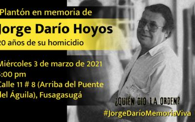 A 20 años del homicidio de Jorge Darío Hoyos piden que crimen se incluya dentro del macrocaso UP y sea declarado de lesa humanidad