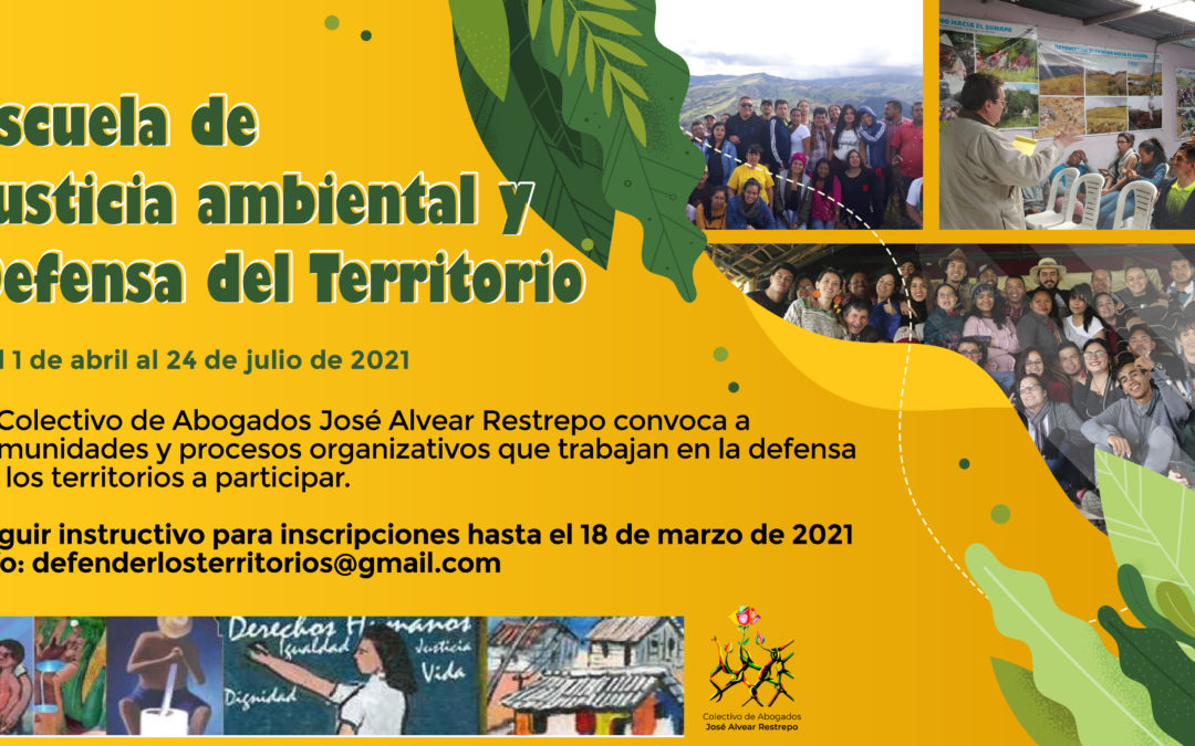 Convocatoria | Escuela de justicia ambiental y defensa del territorio