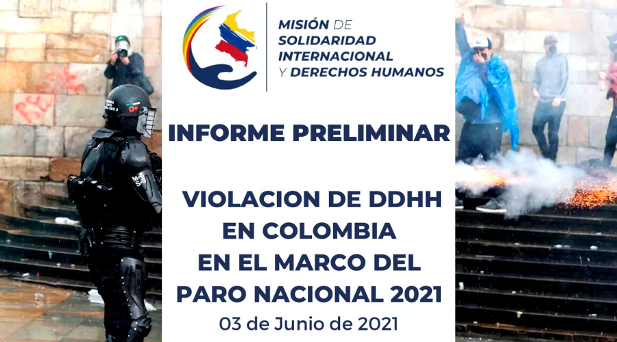 Informe Preliminar Violacion de DDHH en Colombia en el Marco del Paro Nacional 2021- 03 De Junio De 2021