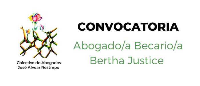 Convocatoria para abogada/o – Beca Bertha Justice