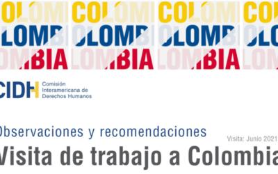 Observaciones y recomendaciones de la visita de trabajo de la CIDH a Colombia realizada del 8 al 10 de junio de 2021
