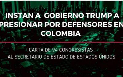 Carta de congresistas estadounidenses instando a su gobierno a presionar por defensores en Colombia