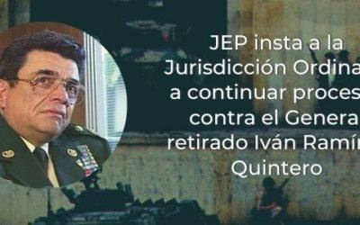 JEP insta a la Jurisdicción Ordinaria a continuar procesos contra Ramírez Quintero