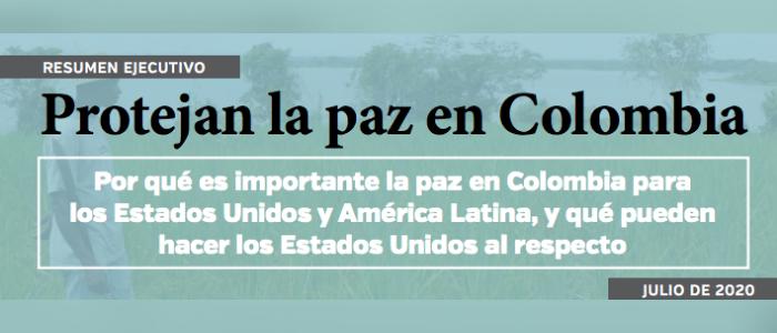 Protejan la paz en Colombia