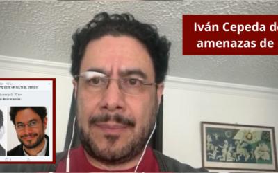 Iván Cepeda denuncia amenazas de muerte