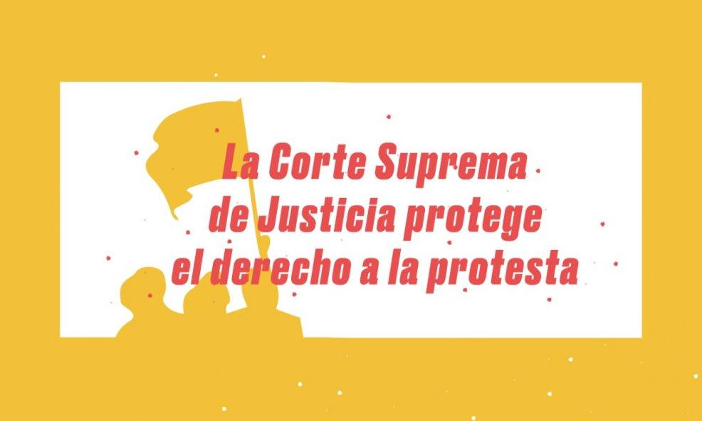 Corte Suprema de Justicia protege el derecho a la protesta frente a violencia policial