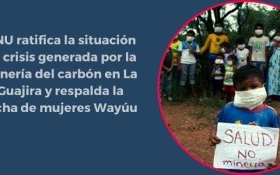 ONU ratifica la situación de crisis generada por la minería del carbón en La Guajira