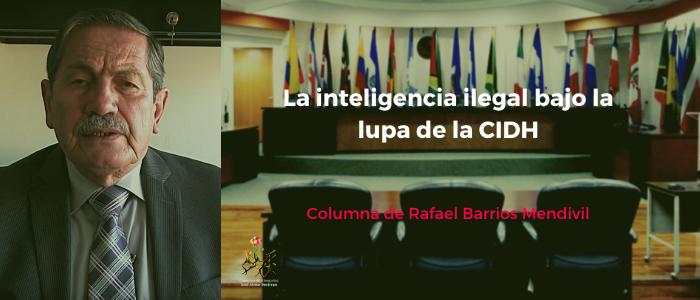 La inteligencia ilegal bajo la lupa de la CIDH