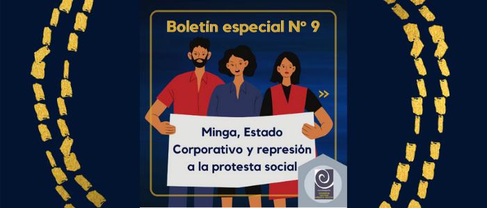 Minga, Estado Corporativo y represión a la protesta social