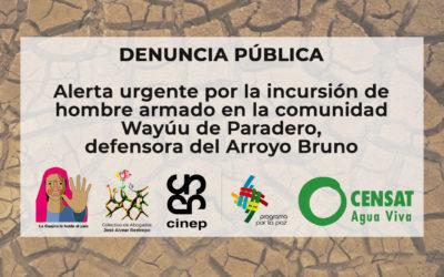 Alerta urgente por la incursión de hombre armado en la comunidad Wayúu de Paradero, defensora del Arroyo Bruno