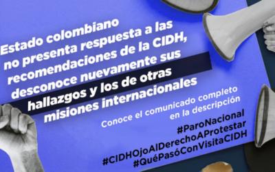 Estado colombiano no responde a las recomendaciones de la CIDH, en relación a las violaciones cometidas en el marco de la protesta social, ni a las de otras misiones internacionales