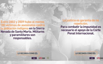 FIDH y Cajar llaman a la CPI a actuar ante la impunidad de los más altos responsables de crímenes de lesa humanidad cometidos en Colombia, incluyendo crímenes contra pueblos indigenas de las Sierra Nevada